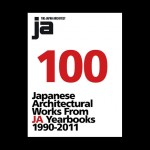 100 Works from Japan Architect 1990-2011