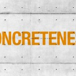 Concreteness (from Clog: Brutalism)